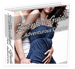 The Essential Guide for Adventurous Couples who are curious about expanding their sexual relationship!